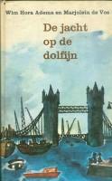 Adema, W.H. & Vos, M. de - De jacht op de dolfijn